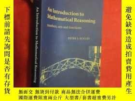 二手書博民逛書店An罕見Introduction to Mathematical Reasoning: Numbers, Sets