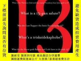 二手書博民逛書店The罕見Story Of The World S Most Notorious Superstition 13奇