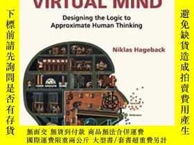二手書博民逛書店The罕見Virtual Mind: Designing The Logic To Approximate Hum