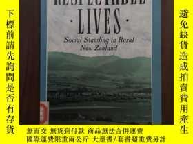 二手書博民逛書店Respectable罕見Lives: Social Standing in Rural New Zealand奇