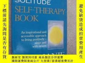 二手書博民逛書店The罕見intimacy solitude self- boo