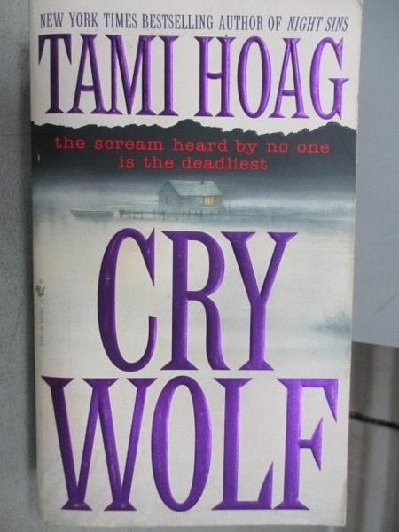 【書寶二手書T3/原文小說_MNR】CRY WOLF_Tami Hoag