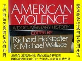 二手書博民逛書店American罕見Violence: A Documentar