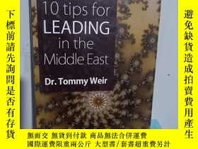 二手書博民逛書店實物拍照;10罕見TIPS FOR LEADING IN THE MIDDLE EAST DR TOMMY WEI