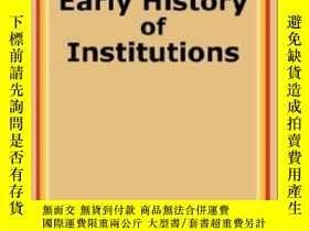 二手書博民逛書店Lectures罕見On The Early History Of InstitutionsY255562 H