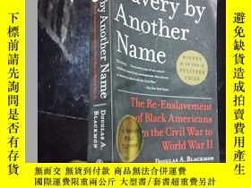 二手書博民逛書店Slavery罕見by Another Name: The Re