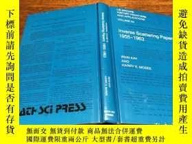 二手書博民逛書店Inverse罕見Scatting Papers:1955-19