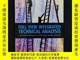 二手書博民逛書店Full罕見View Integrated Technical AnalysisY6415 Xinxia Jo