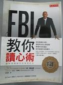 ~書寶 書T8 /心理_EPD ~FBI 教你讀心術_ 喬.納瓦羅