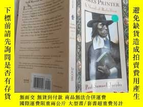 二手書博民逛書店JAMES罕見PRINTER A Novel of Rebell