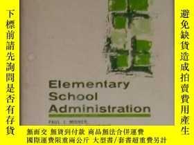 二手書博民逛書店英文原版罕見Elementary School Administ