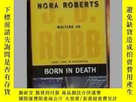 二手書博民逛書店英文原版罕見Born in Death by J.D. Robb