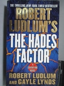 【書寶二手書T8/原文小說_LCP】Robert Ludlum s The Hades Factor
