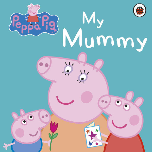 Peppa Pig:My Mummy 佩佩豬與媽媽豬 精裝硬頁書