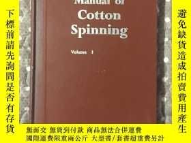 二手書博民逛書店MANUAL罕見OF COTTON SPINNING棉紡手冊第一