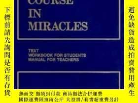 二手書博民逛書店A罕見Course In Miracles, Combined VolumeY307751 Foundatio