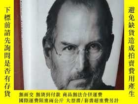 二手書博民逛書店Steve罕見Jobs:The Exclusive Biography 精裝Y177301 Walter Is