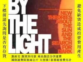 二手書博民逛書店BLINDED罕見BY THE LIGHT: New Theor