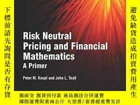 二手書博民逛書店Risk罕見Neutral Pricing And Financial MathematicsY255562