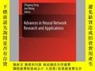 二手書博民逛書店Advances罕見in Neural Network Research and ApplicationsY4