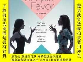 二手書博民逛書店A罕見Simple Favor舉手之牢,同名電影原著小說,英文原版Y449990 Darcey Bell Ha