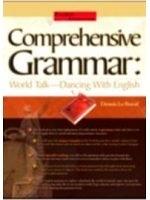 二手書博民逛書店 《Comprehensive Grammar:World Talk-Dancing》 R2Y ISBN:9575859510│DennisLeBoeuf、LimingJing