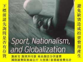 二手書博民逛書店Sport,罕見Nationalism And Globaliz