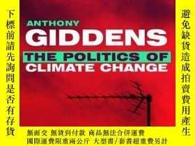 二手書博民逛書店Politics罕見Of Climate ChangeY256260 Anthony Giddens Poli