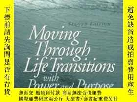 二手書博民逛書店Moving罕見Through Life Transitions With Power And Purpose (