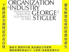 二手書博民逛書店The罕見Organization Of IndustryY256260 George J. Stigler