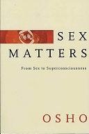 二手書博民逛書店 《Sex Matters: From Sex to Superconsciousness》 R2Y ISBN:0312316305│Macmillan