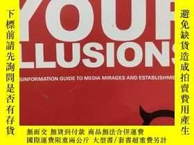 二手書博民逛書店Abuse罕見Your Illusions: The Disin