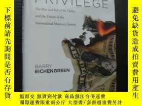 二手書博民逛書店EXORBITANT罕見PRIVILEGE:The Rise A