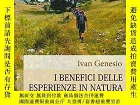 二手書博民逛書店I罕見benefici delle esperienze in natura (Paperback)-《自然》中的