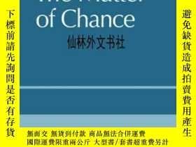 二手書博民逛書店【罕見】2004年 The Matter Of ChanceY2