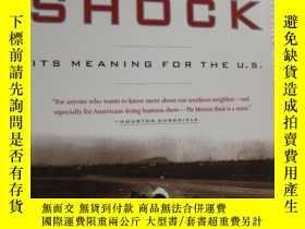 二手書博民逛書店THE罕見MEXICAN SHOCK:Its meaning f