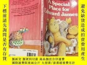 二手書博民逛書店a罕見special place for Edward james:愛德華·詹姆斯的一個特別的地方:Y2003