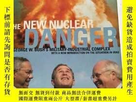 二手書博民逛書店英文原版:The罕見New Nuclear Danger: Ge