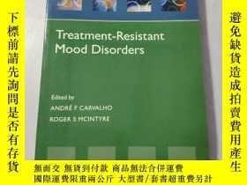 二手書博民逛書店Treatment-Resistant罕見Mood Disorders (32开) 【详见图】Y180607