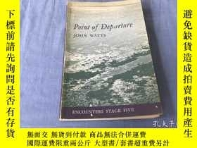 二手書博民逛書店POINT罕見OF DEPARTURE JOHN WATTSY8