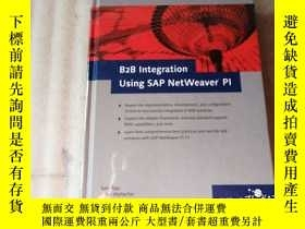 二手書博民逛書店B2B罕見Integration Using SAP NetWeaver PI【精裝】Y10249 PRESS