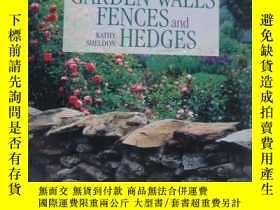 二手書博民逛書店Garden罕見walls fences and Hedges