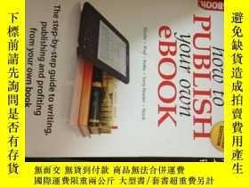 二手書博民逛書店how罕見to publish your own ebookY1