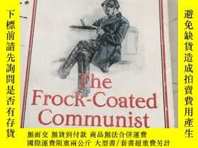 二手書博民逛書店The罕見Frock-Coated Communist 書後點點