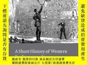 二手書博民逛書店【罕見】A Short History Of Western Performance SpaceY27248