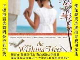 二手書博民逛書店The罕見Wishing Trees-許願樹Y436638 John Shors Berkley, 2010