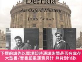 二手書博民逛書店Someone罕見Called Derrida: An Oxford MysteryY255174 Schad