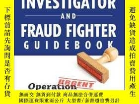 二手書博民逛書店Investigator罕見and Fraud Fighter Guidebook: Operation War