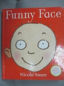 【書寶二手書T8/少年童書_NFQ】Funny Face_Smee, Nicola