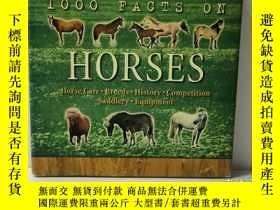 二手書博民逛書店全綵圖解馬百科全書罕見1000 Facts on Horses